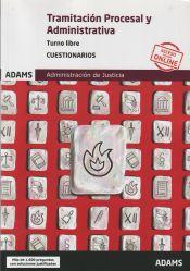 Cuestionarios Tramitación Procesal y Administrativa, turno libre de Ed. Adams