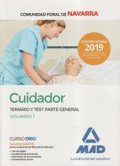 Cuidador de la Administración de la Comunidad Foral de Navarra. Temario y test parte general 1 de Ed. MAD