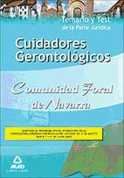 Cuidadores Gerontológicos de la Comunidad Foral de Navarra. Temario y test de la parte jurídica