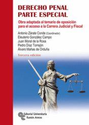 Derecho Penal. Parte especial. Obra adaptada al temario de oposición para el acceso a la Carrera Judicial y Fiscal de Editorial Universitaria Ramón Areces