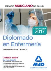 Diplomado en Enfermería del Servicio Murciano de Salud. Temario parte general de Ed. MAD
