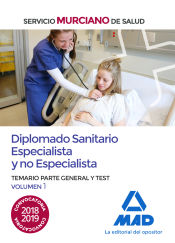 Diplomado Sanitario Especialista y no Especialista del Servicio Murciano de Salud. - Ed. MAD