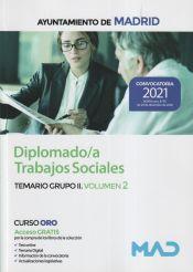 Diplomado/a Trabajos Sociales. Temario Grupo II Volumen 2. Ayuntamiento de Madrid de Ed. MAD