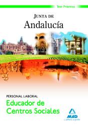 Educadores de Centros Sociales. Personal Laboral de la Junta de Andalucía. Test Práctico