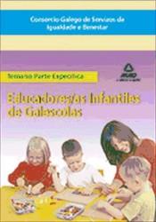 Educadores/as Infantiles de Galescolas del Consorcio Galego de Servizos de Igualdade e Benestar. Temario de la parte Específica