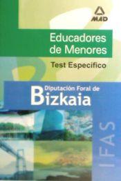 Educadores de Menores del Instituto Foral de Asistencia Social de la Diputación Foral de Bizkaia: Test