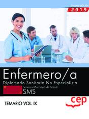 Enfermero/a. Diplomado Sanitario no Especialista. Servicio Murciano de Salud. SMS. Temario Vol.IX de EDITORIAL CEP