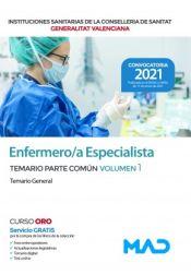 Enfermero/a Especialista de Instituciones Sanitarias de la Conselleria de Sanitat de la Generalitat Valenciana - Ed. MAD