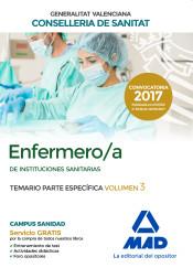 Enfermero/a de Instituciones Sanitarias de la Conselleria de Sanitat de la Generalitat Valenciana. Temario parte específica volumen 3 de Ed. MAD