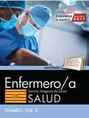 Enfermero/a del Servicio Aragonés de Salud. SALUD. Temario. Vol. II