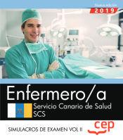 Enfermero/a. Servicio Canario de Salud. SCS. Simulacros de examen Vol. II de EDITORIAL CEP