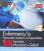 Enfermero/a. Servicio Murciano de Salud. Diplomado Sanitario no Especialista. Temario Vol. II.