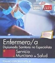 Enfermero/a. Servicio Murciano de Salud. Diplomado Sanitario no Especialista. Temario Vol. III.