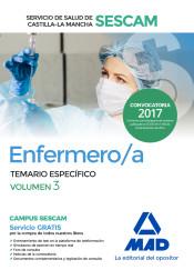 Enfermero/a del Servicio de Salud de Castilla-La Mancha (SESCAM). Temario específico volumen 3