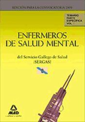 Enfermero de Salud Mental del Servicio Gallego de Salud (SERGAS). Parte Específica - Ed. MAD