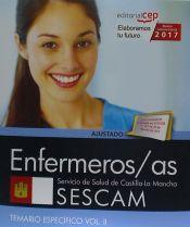 Enfermeros/as. Servicio de Salud de Castilla-La Mancha (SESCAM). Temario específico Vol. II.