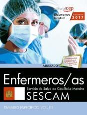 Enfermeros/as. Servicio de Salud de Castilla-La Mancha (SESCAM). Temario específico Vol. III.