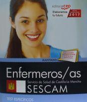 Enfermeros/as. Servicio de Salud de Castilla-La Mancha (SESCAM). Test específicos