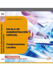 Escala de Administración Especial de Corporaciones Locales. (Parte Común). EDITORIAL CEP, S.L.