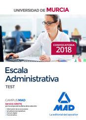 Escala Administrativa de la Universidad de Murcia. Test de Ed. MAD