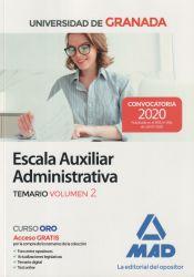 Escala Auxiliar Administrativa de la Universidad de Granada. Temario volumen 2 de Ed. MAD