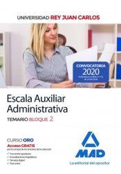 Escala Auxiliar Administrativa de la Universidad Rey Juan Carlos. Temario Bloque 2 de Ed. MAD