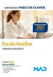 Escala Auxiliar. Temario Específico. Universidad Pablo de Olavide (Sevilla) de Ed. MAD