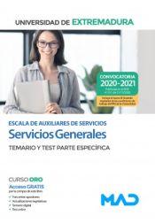Escala de Auxiliares de Servicios (Servicios Generales). Parte específica temario y test. Universidad de Extremadura de Ed. MAD
