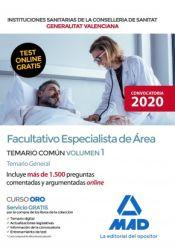 Facultativo Especialista de Área de la Conselleria de Sanitat de la Generalitat Valenciana - Ed. MAD