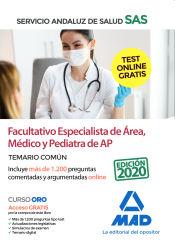 Facultativo Especialista de Área, Médico y Pediatra de Atención Primaria del Servicio Andaluz de Salud (SAS). Temario común de Ed. MAD