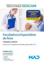 Facultativo/a Especialista de Área. Temario común. Servicio de Salud de Castilla-La Mancha (SESCAM)