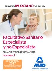 Facultativo Sanitario Especialista y no Especialista del Servicio Murciano de Salud - Ed. MAD