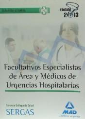 Facultativos Especialistas de Área y Médicos de Urgencias Hospitalarias del Servicio Gallego de Salud - Ed. MAD