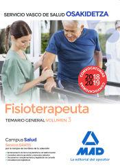 Fisioterapeuta de Osakidetza-Servicio Vasco de Salud. Temario General Volumen 3 de Ed. MAD