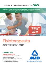 Fisioterapeuta del Servicio Andaluz de Salud. Temario común y test de Ed. MAD