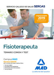 Fisioterapeuta del Servicio Gallego de Salud (SERGAS) - Ed. MAD