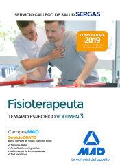 Fisioterapeuta del Servicio Gallego de Salud. Temario específico Vol 3 de Ed. MAD