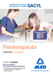 Fisioterapeuta del Servicio de Salud de Castilla y León (SACYL) - Ed. MAD