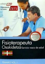Fisioterapeuta del Servicio Vasco de Salud (Osakidetza). Temario, volumen I de Editorial CEP, SL