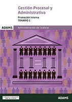Gestión Procesal y Administrativa. Promoción interna. Temario, volumen 1