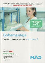 Gobernante/a. Temario parte específica volumen 2. Instituciones Sanitarias de la Consellería de Sanidad de la Comunidad Valenciana de Ed. MAD