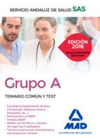 Grupo A del Servicio Andaluz de Salud. Temario Común y Test