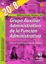 Grupo Auxiliar Administrativo de la Función Administrativa del SALUD. Temario y Test. Materia Común. de Rodio Ediciones
