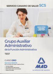 Grupo Auxiliar Administrativo de la Función Administrativa del Servicio Canario de Salud. Test de Ed. MAD