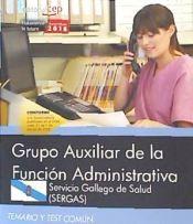 Auxiliar de la Función Administrativa. Servicio Gallego de Salud (SERGAS) - EDITORIAL CEP