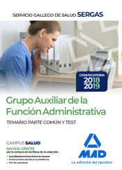 Auxiliar de la Función Administrativa del Servicio Gallego de Salud (SERGAS) - Ed. MAD