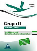 Grupo II Personal Laboral de la Administración de la Comunidad Autónoma de Extremadura. (Parte Común) - Ed. MAD