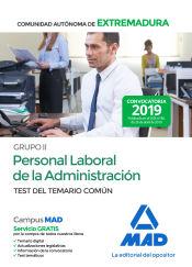 Grupo II Personal Laboral de la Administración de la Comunidad Autónoma de Extremadura. Test del Temario Común de Ed. MAD