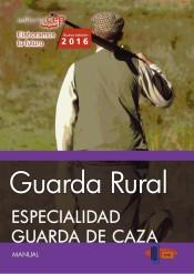 Guarda Rural. Especialidad Guarda de Caza