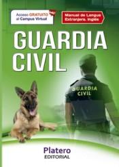 Guardia Civil Escala de cabos y guardias. Manual de lengua extranjera: Inglés
